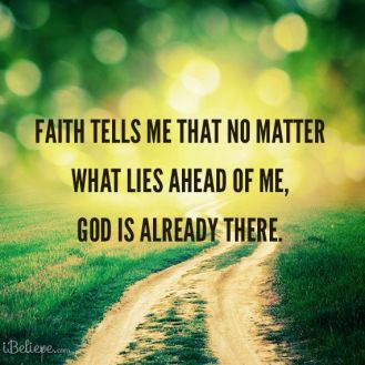 faith_tells_me no matter lies ahead god already there v1 design