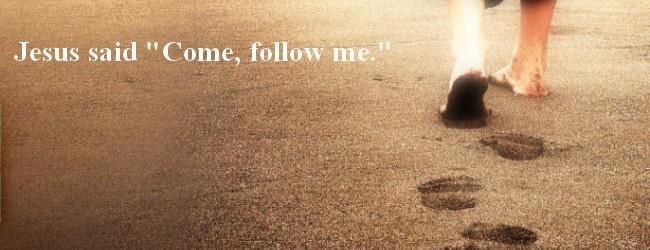 come follow