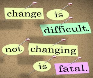 no change is fatal