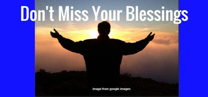 dont-miss-your-blessings-1