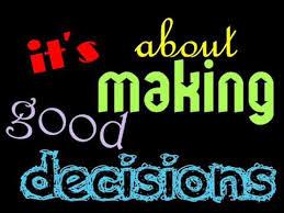 good decisions