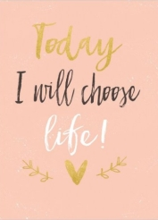 Today I will choose life notebook-500x500