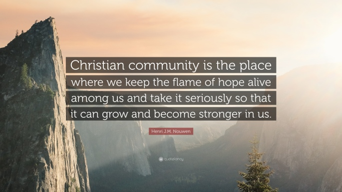 Henri-J-M-Nouwen-Quote-Christian-community-is-the-place-where-we