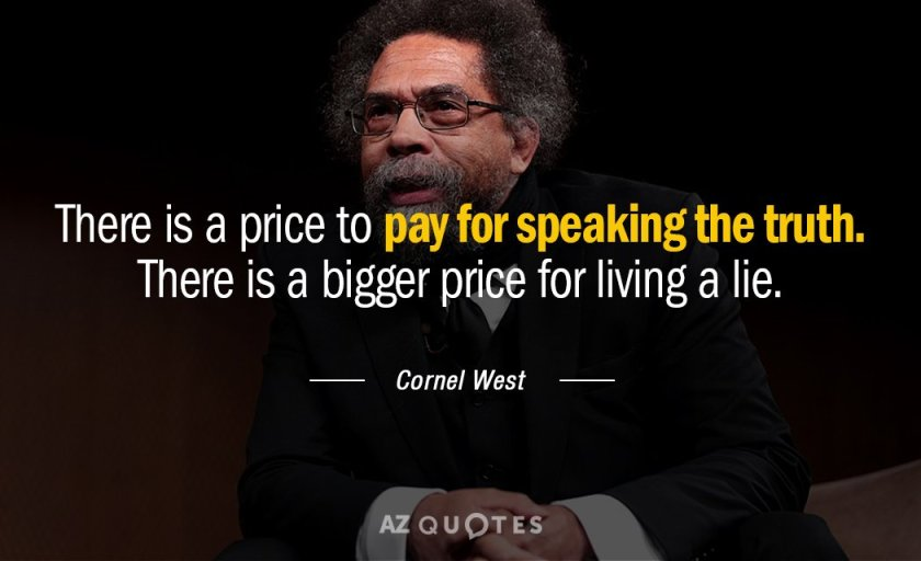 Quotation-Cornel-West-There-is-a-price-to-pay-for-speaking-the-truth-86-73-83