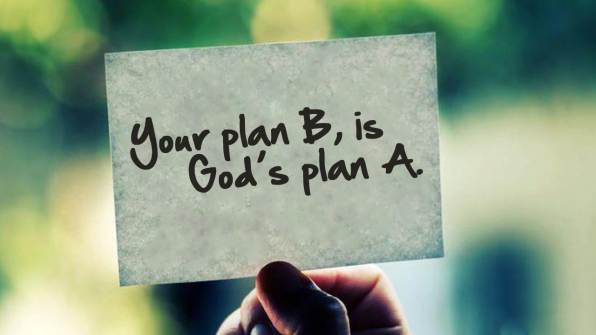 Your-Plan-B-is-Gods-Plan-A