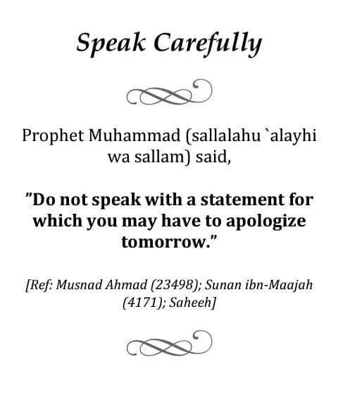 speak carefully