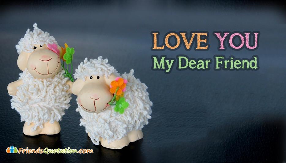 love-you-my-dear-friend-52650-15419