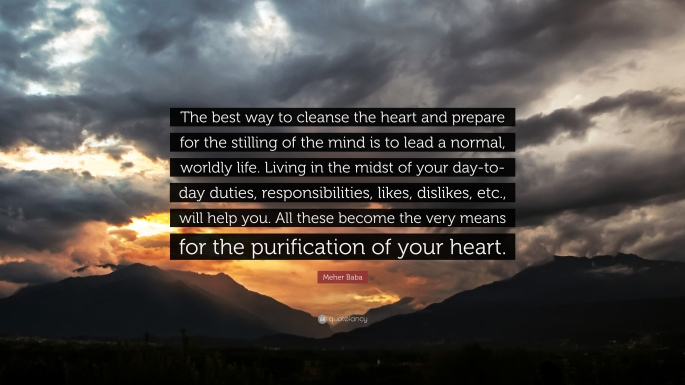 Meher-Baba-Quote-The-best-way-to-cleanse-the-heart-and-prepare-for