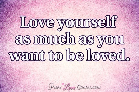 love-yourself-as-much-as-you-wanted-to-be