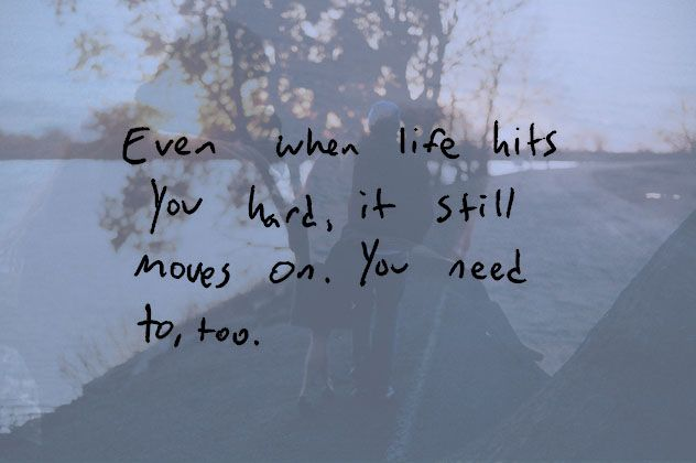 life hits you