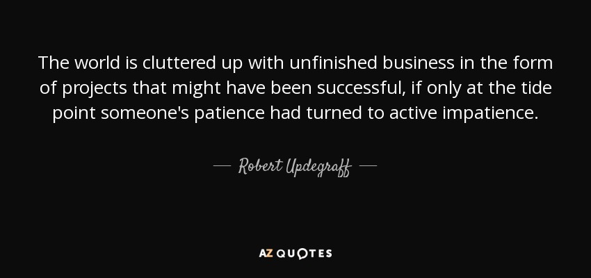unfinished-business-in-the-form-of-projects-that-might-robert-updegraff-103-50-72