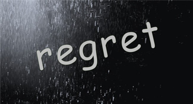 have-regrets
