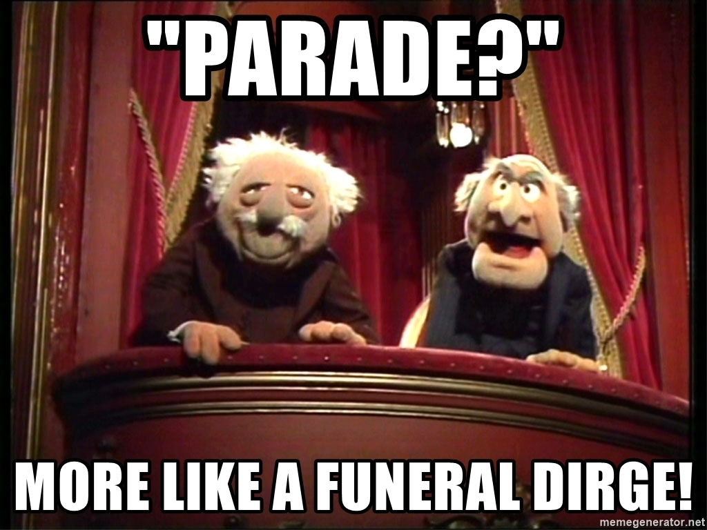 parade-more-like-a-funeral-dirge.jpg