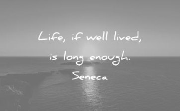 time-quotes-live-if-well-lived-is-long-enough-seneca-wisdom-quotes