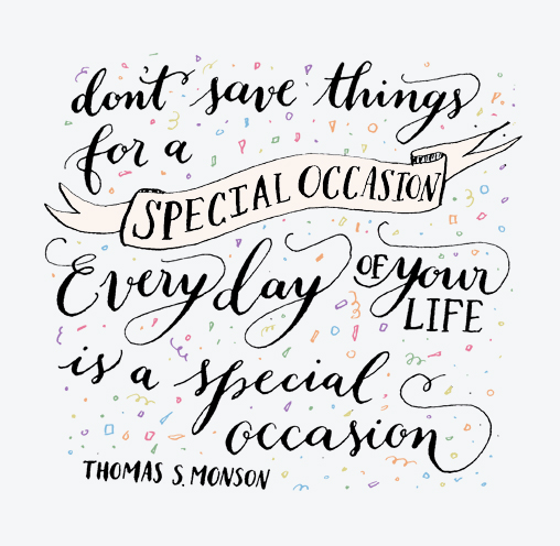 everyday-is-a-special-occasion
