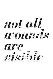 not all wounds