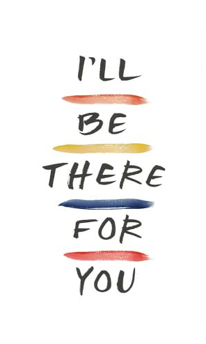 friends-ill-be-there-for-you-framed-prints-c