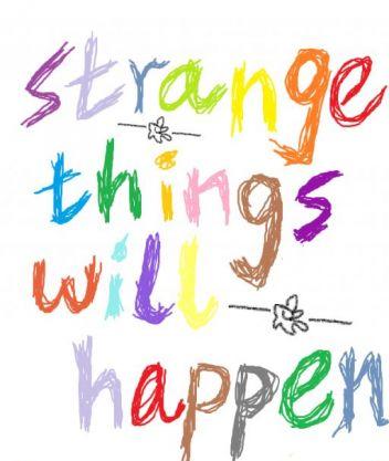strange things